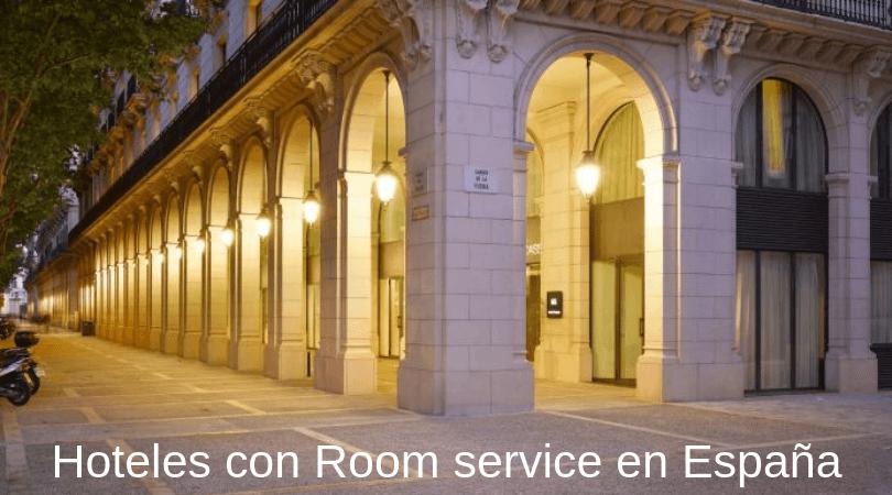 hoteles con room service en España